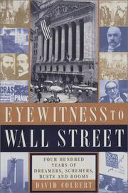 EYEWITNESS TO WALL STREET by David Colbert