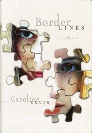 BORDER LINES by Caroline Kraus