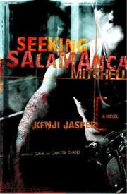 SEEKING SALAMANCA MITCHELL by Kenji Jasper