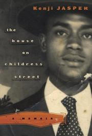 THE HOUSE ON CHILDRESS STREET by Kenji Jasper