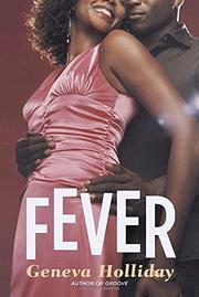 FEVER by Geneva Holliday