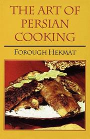 THE ART OF PERSIAN COOKING by Forough Hekmat