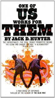 ONE OF US WORKS FOR THEM by Jack D. Hunter