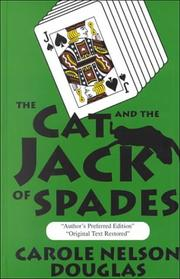 THE CAT AND THE JACK OF SPADES by Carole Nelson Douglas