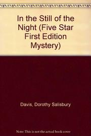 IN THE STILL OF THE NIGHT by Dorothy Salisbury Davis