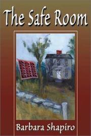 THE SAFE ROOM by Barbara Shapiro