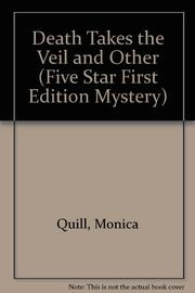 DEATH TAKES THE VEIL by Monica Quill