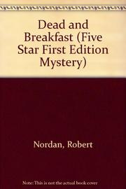DEAD AND BREAKFAST by Robert Nordan