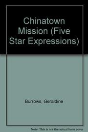 CHINATOWN MISSION by Geraldine Burrows