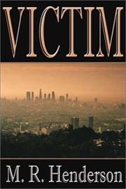 VICTIM by M.R. Henderson