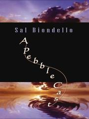 A PEBBLE CAST by Sal Biondello