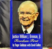 JUSTICE WILLIAM J. BRENNAN, JR. by Roger Goldman