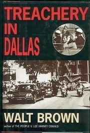 TREACHERY IN DALLAS by Walt Brown