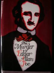 THE MURDER OF EDGAR ALLAN POE by George Egon Hatvary