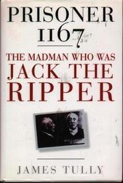 PRISONER 1167 by James Tully