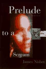 PRELUDE TO A SCREAM by Jim Nisbet