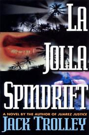 LA JOLLA SPINDRIFT by Jack Trolley