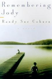 REMEMBERING JODY by Randy Sue Coburn
