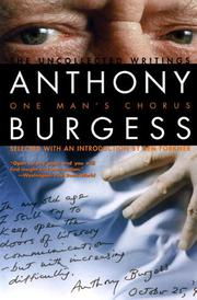 ONE MAN'S CHORUS by Anthony Burgess