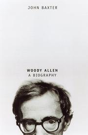 WOODY ALLEN by John Baxter