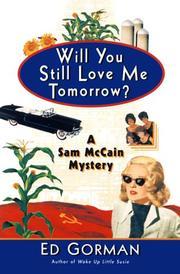 WILL YOU STILL LOVE ME TOMORROW? by Ed Gorman