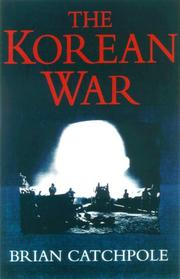 THE KOREAN WAR by Brian Catchpole