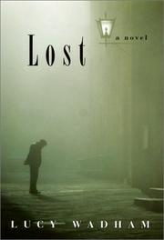 LOST by Lucy Wadham