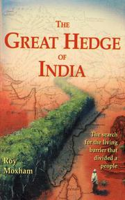 THE GREAT HEDGE OF INDIA by Roy Moxham