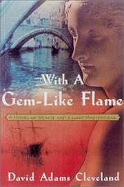 WITH A GEMLIKE FLAME by David Adams Cleveland