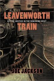 LEAVENWORTH TRAIN by Joe Jackson