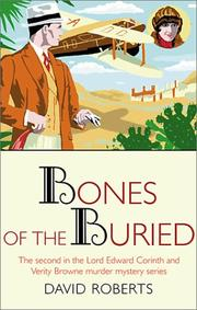 BONES OF THE BURIED by David Roberts