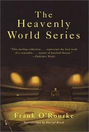 THE HEAVENLY WORLD SERIES by Frank O'Rourke