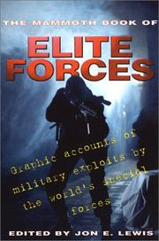 THE MAMMOTH BOOK OF ELITE FORCES by Jon E. Lewis