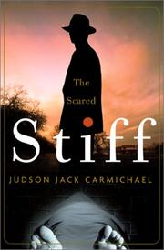 THE SCARED STIFF by Judson Jack Carmichael