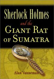 SHERLOCK HOLMES AND THE RAT OF SUMATRA by Alan Vanneman
