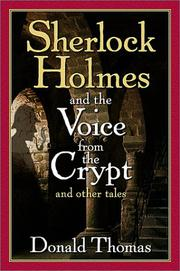 SHERLOCK HOLMES AND THE VOICE FROM THE CRYPT by Donald Thomas