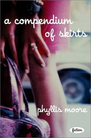 A COMPENDIUM OF SKIRTS by Phyllis Moore