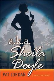 A.K.A. SHEILA DOYLE by Pat Jordan