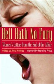 HELL HATH NO FURY by Anna Holmes