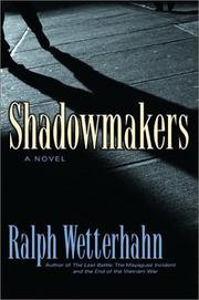 SHADOWMAKERS by Ralph Wetterhahn