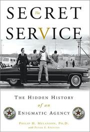 THE SECRET SERVICE by Philip H. Melanson