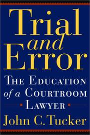 TRIAL AND ERROR by John C. Tucker