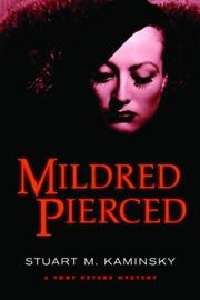 MILDRED PIERCED by Stuart M. Kaminsky