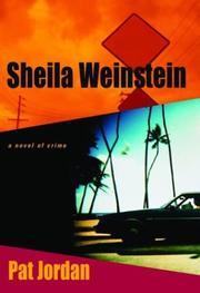 A.K.A. SHEILA WEINSTEIN by Pat Jordan