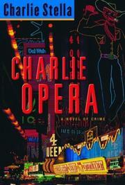 CHARLIE OPERA by Charlie Stella