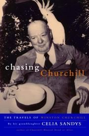 CHASING CHURCHILL by Celia Sandys