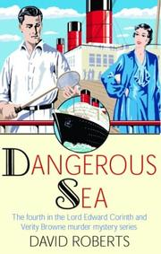 DANGEROUS SEA by David Roberts