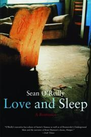 LOVE AND SLEEP by Sean O'Reilly