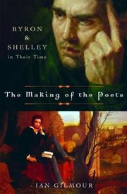 THE MAKING OF THE POETS by Ian Gilmour