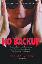 NO BACKUP by Rosemary Dew
